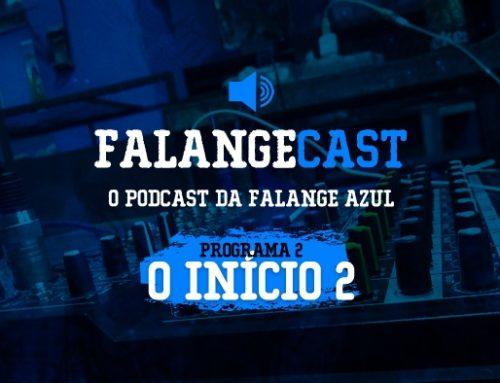 FalangeCast #2 – O Início – Parte 2